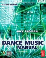 Dance music manual : tools, toys and techniques