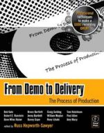 From demo to delivery : the process of production