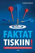 Faktat tiskiin! : suomalaisen faktantarkistuksen käsikirja